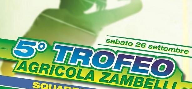 Locandina 5° Trofeo Agricola Zambelli